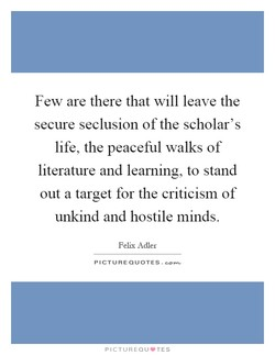 Few are there that will leave the 
