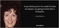 If you think you're too small to have 