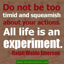 Do not be too 