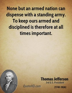 None but an armed nation can 