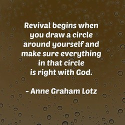 Revival begins when 