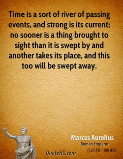 Time is a sort of river of passing 