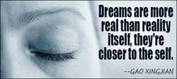 Dreams are more 