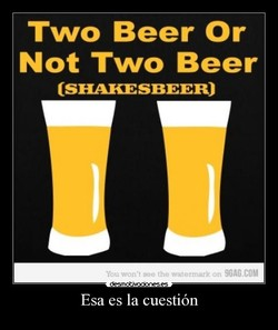 Two Beer Or 