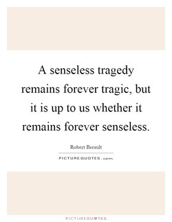 A senseless tragedy 