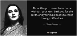 Three things to never leave home 