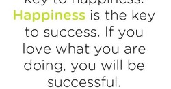 Happiness is the key 
