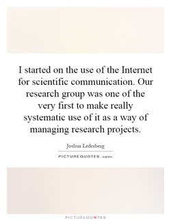I started on the use of the Internet 