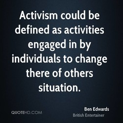 Activism could be 