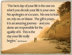 'The best day ofyour life is the one on 