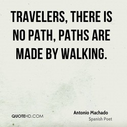 TRAVELERS, THERE IS 