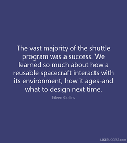 The vast majority of the shuttle 