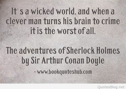 It' s a wicked world, and when a 