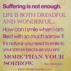 Suffering is not enough. 