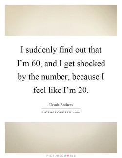 I suddenly find out that 