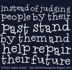 Instead of judgmg 