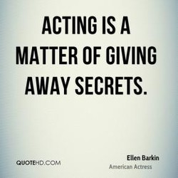 ACTING IS A 