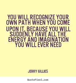 YOU WILL RECOGNIZE YOUR 