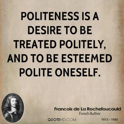 POLITENESS IS A 