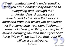 rue nonattachment is understanding 