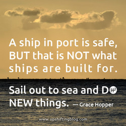 A ship in port is safe, 