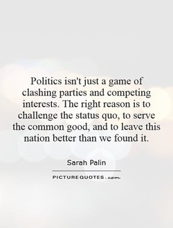 Politics isn't just a game of 
