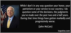While I don't in any way question your honor, your 