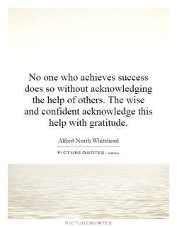 No one who achieves success 