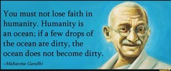 You must not lose faith in 