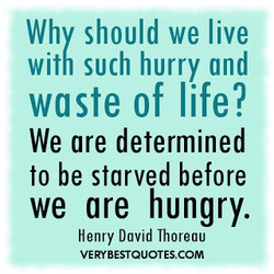 Why should we live 