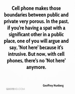 Cell phone makes those 