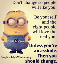 Don't change so people 