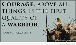 COURAGE, ABOVE ALL 