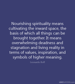 Nourishing spirituality means 