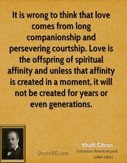 It is wrong to think that love 