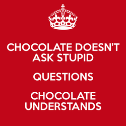 CHOCOLATE DOESN'T 