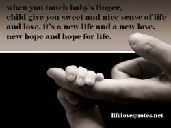 when you touch baby's finger, 
