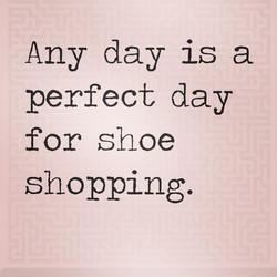 Any day is a 