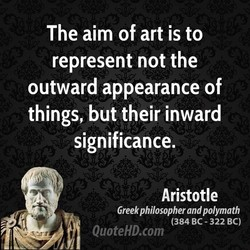 The aim of art is to 