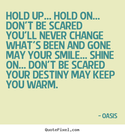 HOLD UP... HOLD ON... 