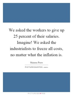 We asked the workers to give up 