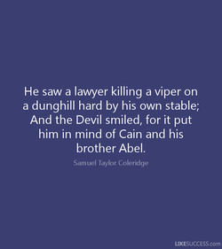 He saw a lawyer killing a viper on 