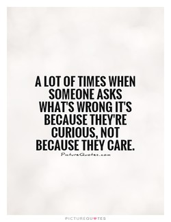 A LOT OF TIMES WHEN 