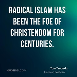 RADICAL ISLAM HAS 