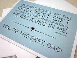 MY FATHER GAVE ME THE 