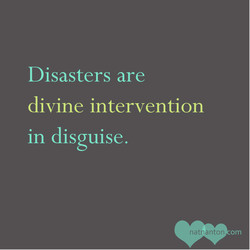 Disasters are 