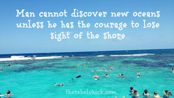 Man cannot discover new ocean; 