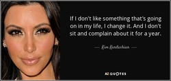 If I don't like something that's going 