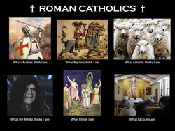ROMAN CATHOLICS 