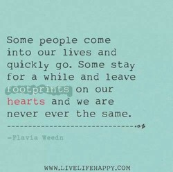 Some people come 